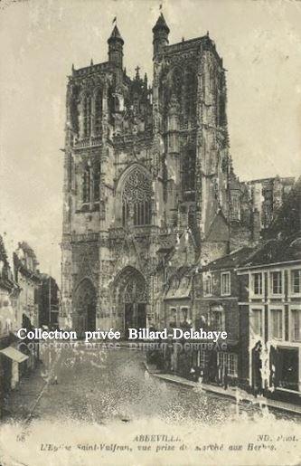 ABBEVILLE    Somme  1916 Eglise SAINT WULFRAN