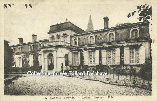 3 - CHATEAU CAMBON A CA (Y)CHAC (Gironde). COURRIER DU 18.07.1940.
