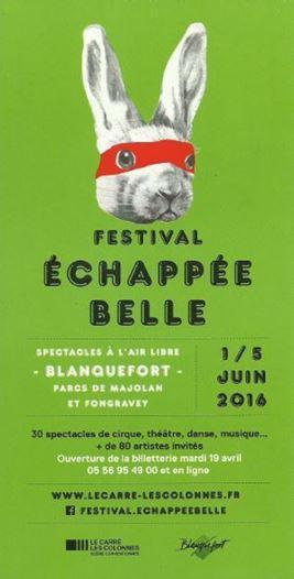 FESTIVAL ECHAPPEE BELLE 1/5 JUIN 2016 A BLANQUEFORT.