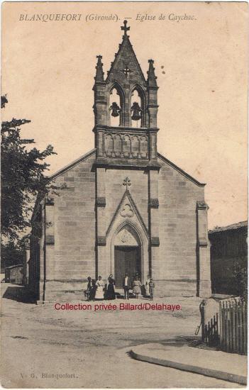 Eglise de Caychac, cette carte a circulé en 1907 et a été éditée peu avant.