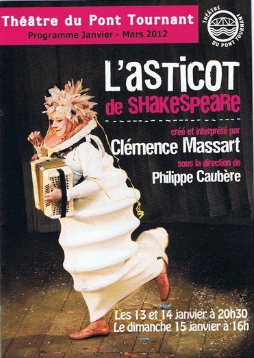 L'asticot de SHAKESPEARE, créé et interprété par Clémence MASSART