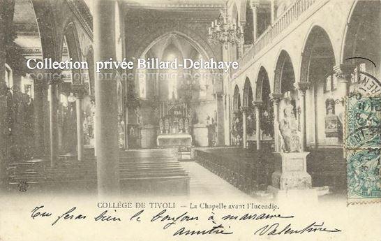 COLLEGE DE TIVOLI - LA CHAPELLE AVANT L'INCENDIE DU 1er 02.1904.