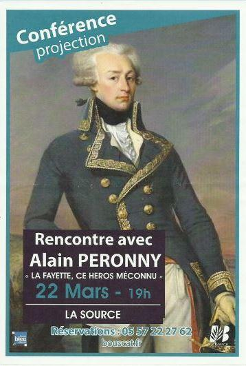 "Rencontre avec Alain PERONNY : ""LA FAYETTE CE HEROS MECONNU""."