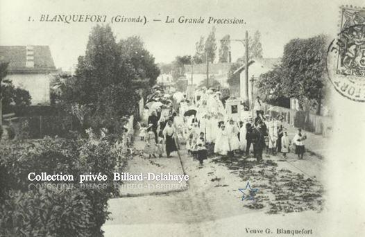 BLANQUEFORT (Gironde) EN 1904-1905 : Aujourd'hui Assomption 15.08.2017.