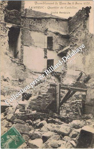 LAMBESC- Tremblement de terre du 11.06.1909 (qurtier du Castellas).