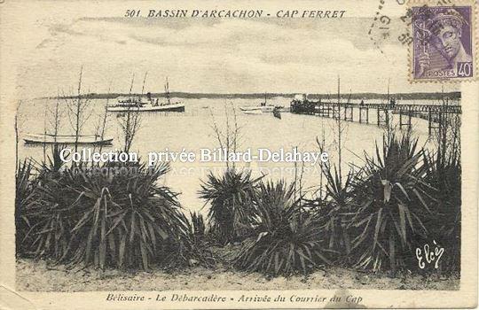 501 - BASSIN d'ARCACHON - CAP FERRET - BELISSAIRE - LE DEBARCADERE -