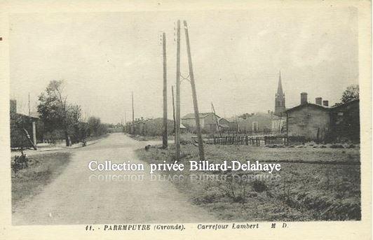 PAREMPUYRE (Gironde) - CARREFOUR LAMBERT vers 1900 -