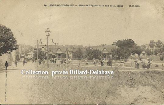 SOULAC-LES-BAINS EN 1900 : LA PLACE DE L'EGLISE, DU SABLE.