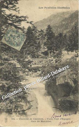 VIEUX PONT D'ESPAGNE - GARE DU MARCADAU VERS 1900.