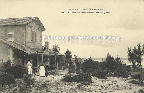 MOUTCHIC - La Cote d'Argent. RESTAURANT DE LA GARE VERS 1910.
