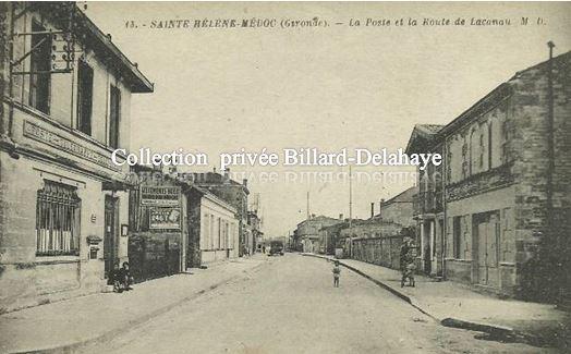 SAINTE HELENE - Médoc (Gironde). POSTE ET ROUTE DE LACANAU.