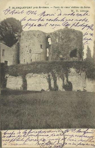 TOURS DU VIEUX CHATEAU DURAS A BLANQUEFORT près Bordeaux vers 1900.
