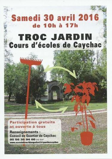 TROC JARDIN SAMEDI 30.04.2016 - COURS DES ECOLES DE CAYCHAC.